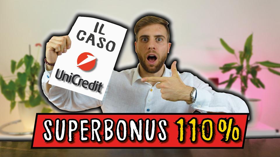 SUPERBONUS 110%: il caso UNICREDIT